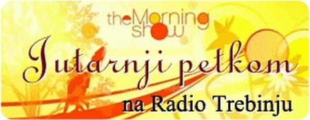 Jutarnji petkom, na radio Trebinju
