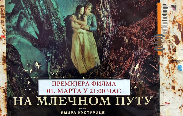 """Плакати већ по граду: Требињска премијера филма """"На млечном путу"""" 1. марта"""
