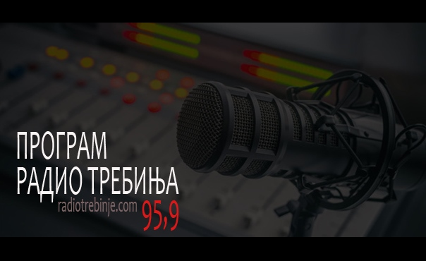 PROGRAM RADIO TREBINJA