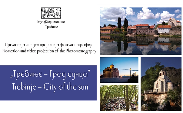 """Večeras predstavljanje fotomonografije """"Trebinje – grad sunca"""""""