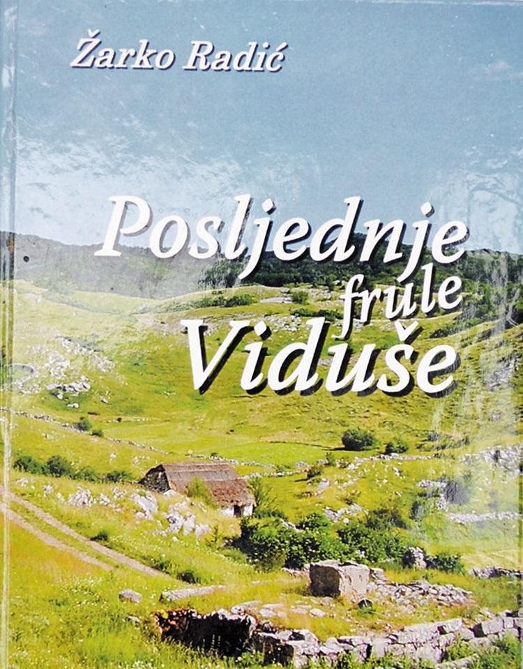 Knjiga Zarka Radica Posljednje frule Viduse.JPG (998 KB)